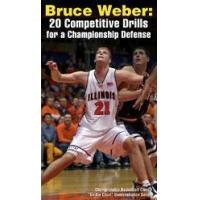 Bruce Weber: 20 Competitive Drills for a Championship Defense